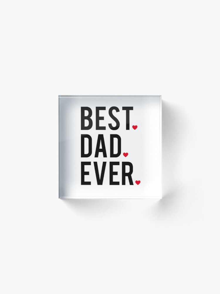 Alternate view of Best dad ever, word art, text design with red hearts Acrylic Block