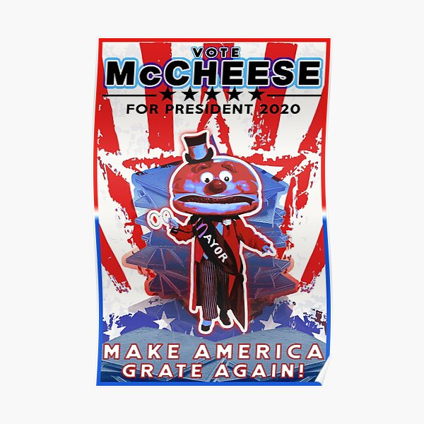 Mayor Mccheese 2020 Parody Political Campaign Poster Poster By Loganwaldorfer Redbubble The character was dropped during the streamlining of the characters in the 1980s. redbubble