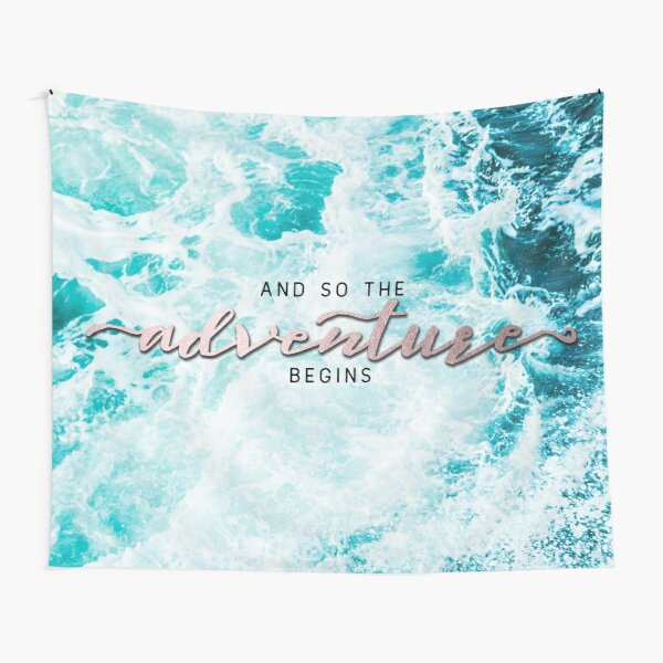And So The Adventure Begins - Perfect Sea Waves Turquoise Rosegold Tapestry