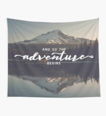 And So The Adventure Begins - Woods Trees Forest Mountain Mt Hood Wall Decor Tapestry