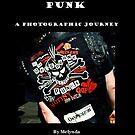 Punk a Photographic Journey by Melynda