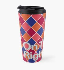 On the Right Track Travel Mug