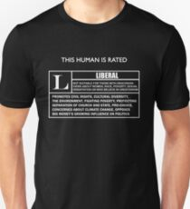 """This Human is Rated L for """"LIBERAL"""" T-Shirt"""