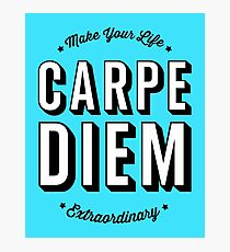 Carpe Diem. Photographic Print