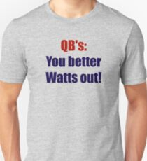 QB's: You better Watts Out! T-Shirt
