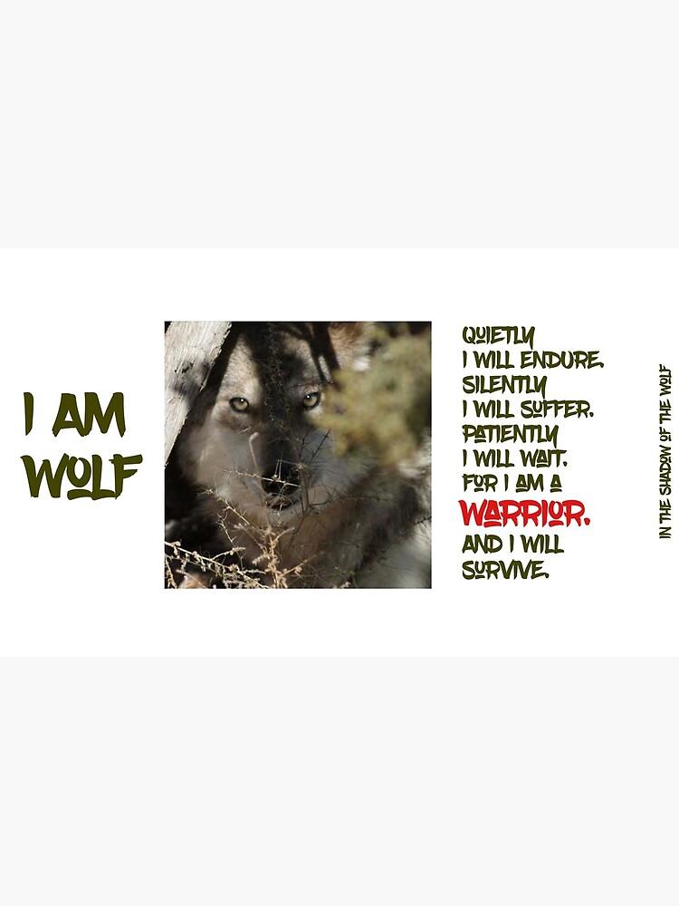 I Am Wolf by WolfShadow27