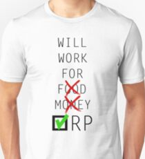 Will Work for Riot Points T-Shirt