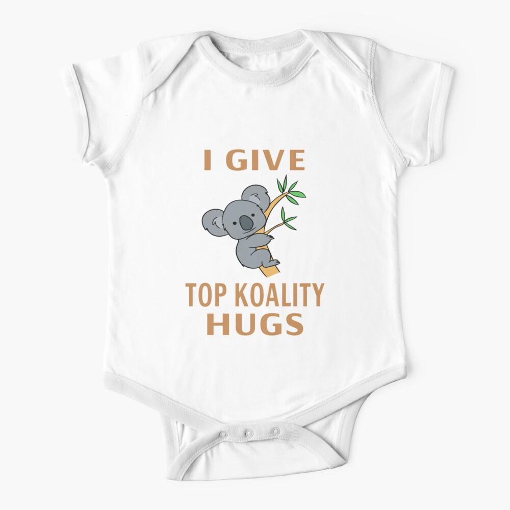 I Give Top Koality Hugs Baby One-Piece
