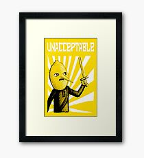 Unacceptable Framed Print