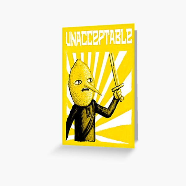 Unacceptable Greeting Card