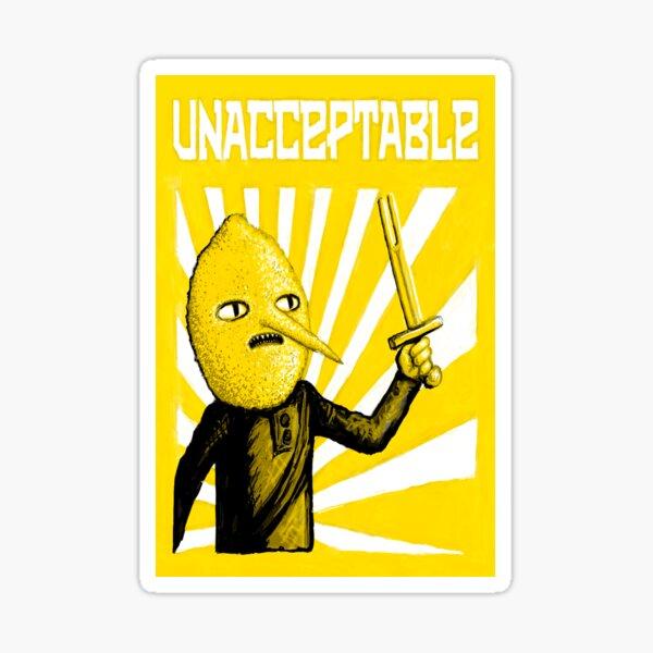 Unacceptable Sticker