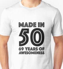 69th Birthday Gift Adult Age 69 Year Old Men Women Dad Mom Grandma Grandpa Slim Fit T-Shirt