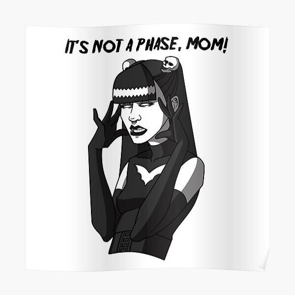 Ce n'est pas une phase, maman! Poster