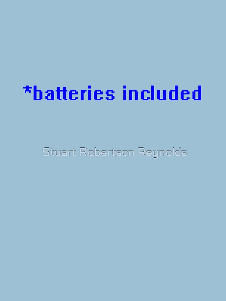 *batteries included by Sparky2000