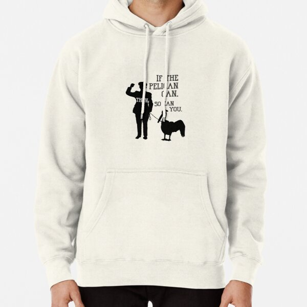Endeavour - If The Pelican Can Pullover Hoodie