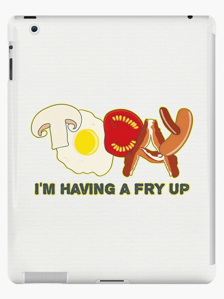 Today I'm having a fry up by puppaluppa