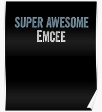 Póster Super Awesome Emcee