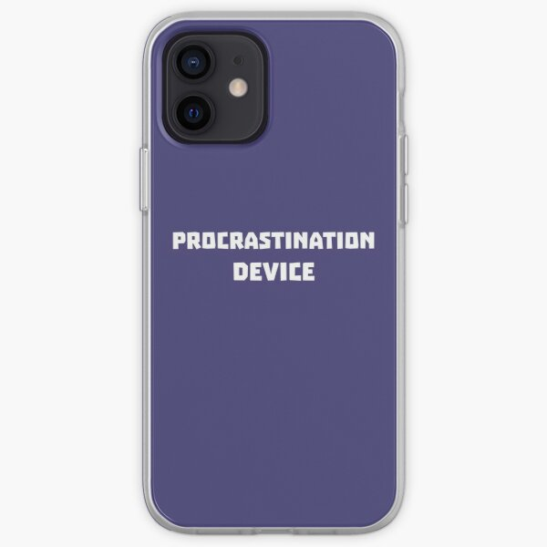 Procrastination Device Relatable cover iPhone Soft Case