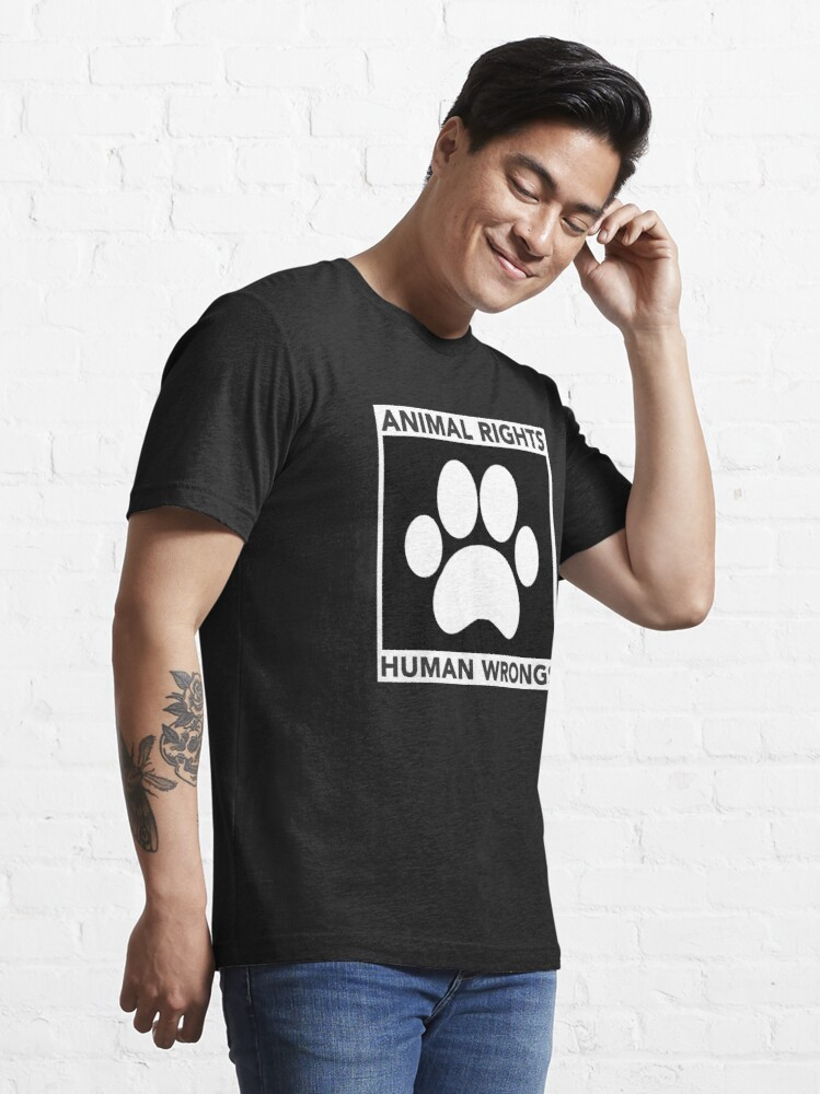 Alternate view of Animal Rights over Human Wrongs Essential T-Shirt