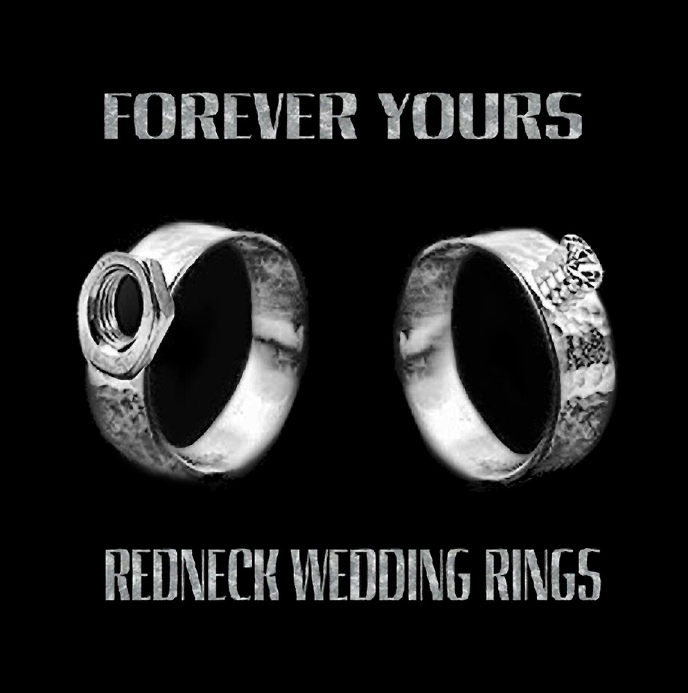 forever yours fun unique redneck wedding ringsavailable as - Redneck Wedding Rings