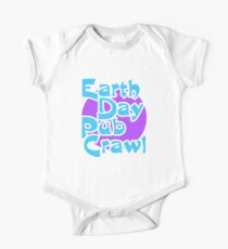 Earth Day Pub Crawl1 Baby Body Kurzarm