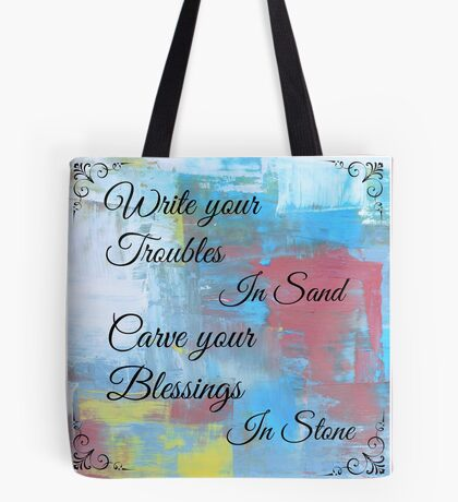 CARVE YOUR BLESSINGS IN STONE Tote Bag