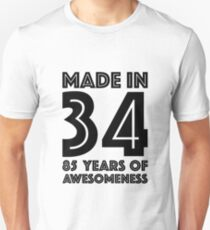 85th Birthday Gift Adult Age 85 Year Old Men Women Dad Mom Grandma Grandpa Slim Fit