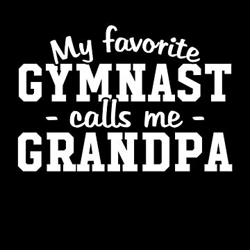 My favorite gymnast calls me grandpa - Gymnastic Grandpa by alexmichel