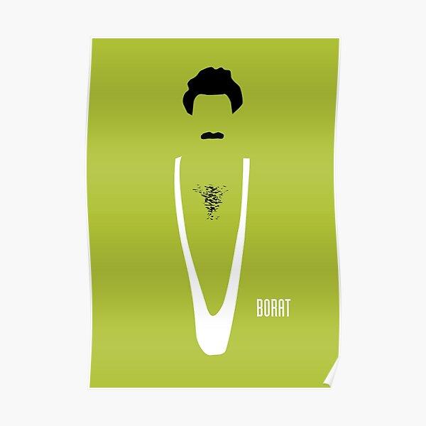 Borat - Alternative Movie Poster Poster