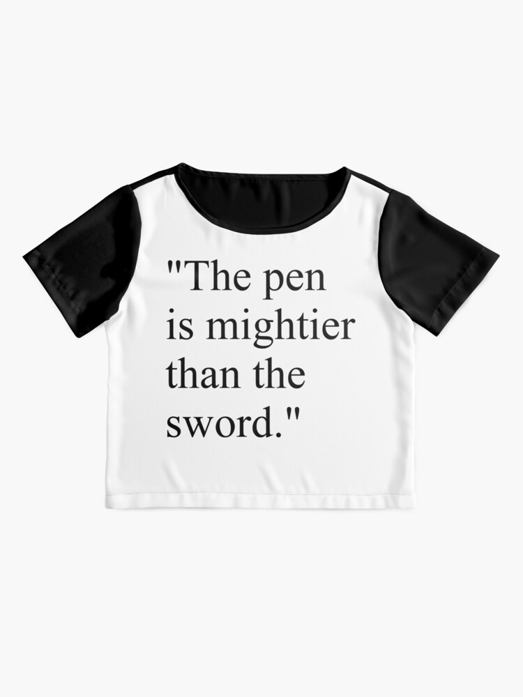 """Alternate view of Proverb: """"The pen is mightier than the sword."""" #Proverb #pen #mightier #sword. Пословица: """"Перо сильнее меча"""" Chiffon Top"""