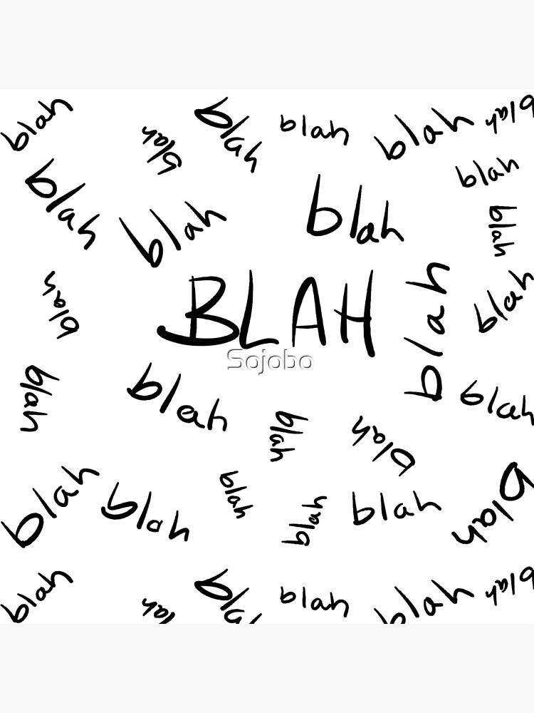 Blah, Blah, Blah Pattern by Sojobo
