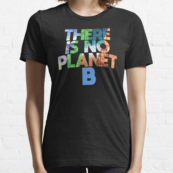 Tendencias No hay Planeta B Camiseta esencial