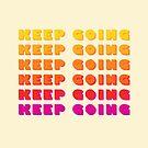 KEEP GOING Regenbogen-Typografie von ShowMeMars