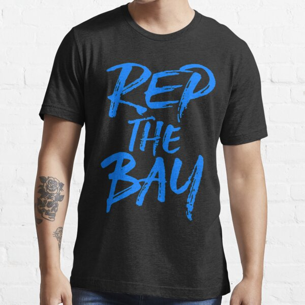 Rep The Bay  Essential T-Shirt