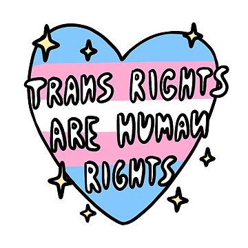 Trans Rechte sind Menschenrechte von nevhada