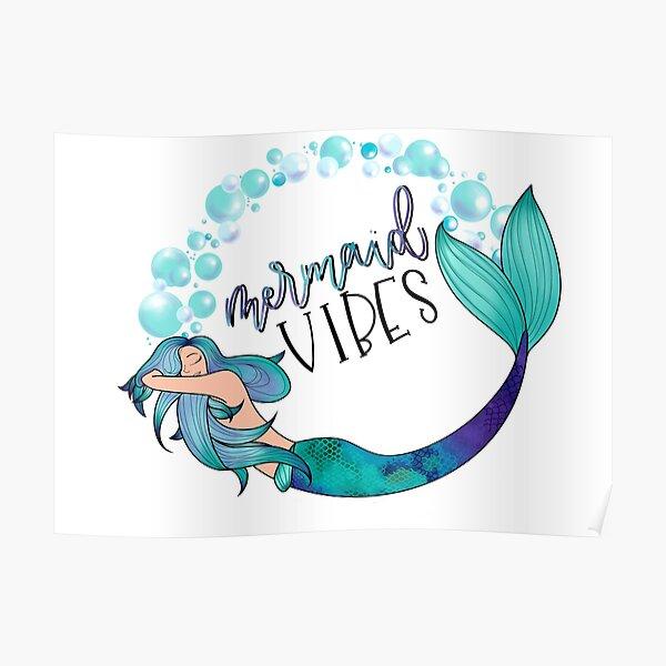 Mermaid Vibes Poster