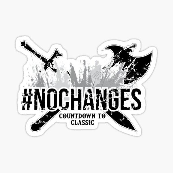 No Changes (White) Sticker