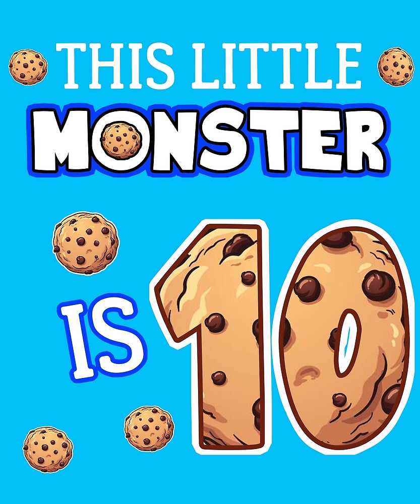 This Little Monster Is 10 10th Birthday Gift Ideas For Years Old Cookie And Monsters Lover Kids