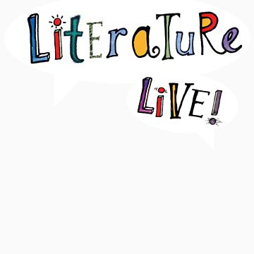 Literature Live! by ninarycroft