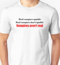 Vampires Aren't Real (for light colored t-shirts) T-Shirt