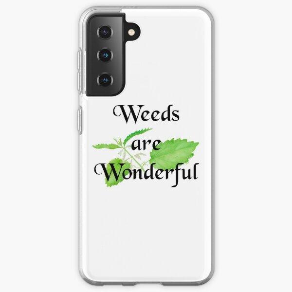 Weeds are Wonderful Samsung Galaxy Soft Case