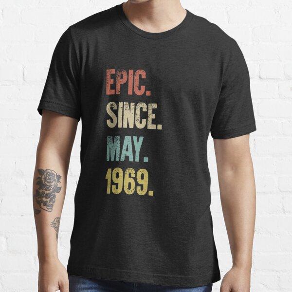 Retro Vintage 50th Birthday Epic Since May 1969 Essential T-Shirt