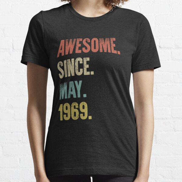 Retro Vintage 50th Birthday Awesome Since May 1969 Essential T-Shirt