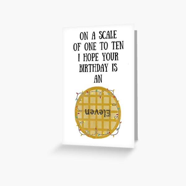 Eleven Eggo Birthday Card Greeting Card