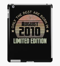 Only The Best Are Born In August 2010 Born In August 2010 iPad-Hülle & Skin