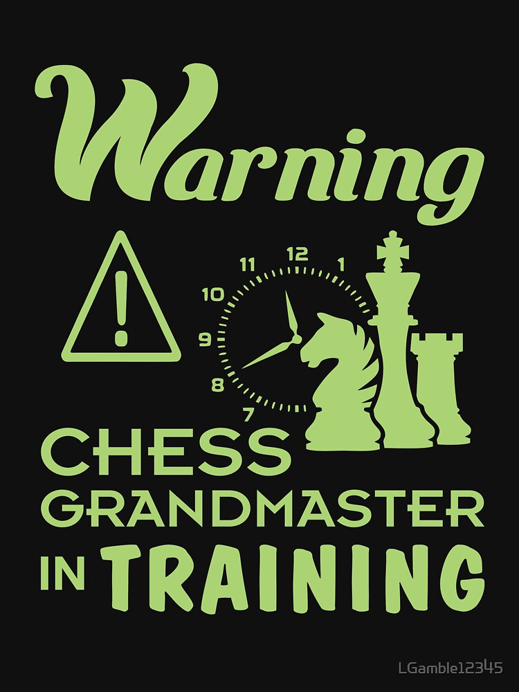 Funny Chess Grand Master in Training Gift for Girls & Boys by LGamble12345