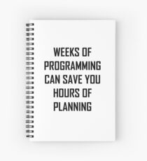Plan your programming. Spiral Notebook