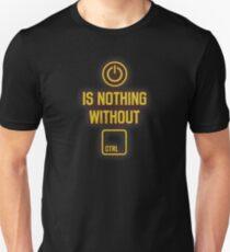 Macht ist nichts ohne Kontrolle Unisex T-Shirt