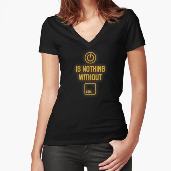 Macht ist nichts ohne Kontrolle Tailliertes T-Shirt mit V-Ausschnitt