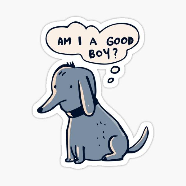 Good boy Sticker
